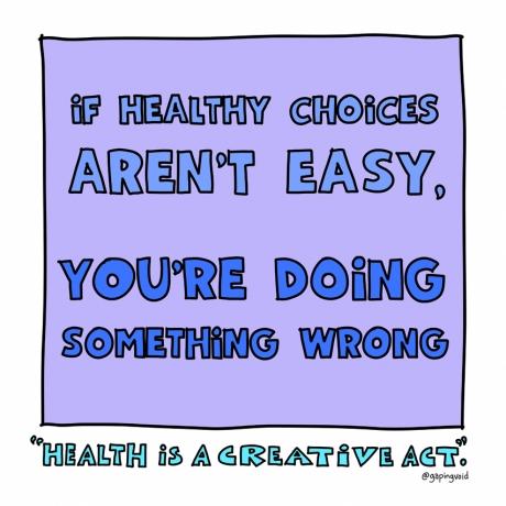 health-creative-if-healthy-choices-aren't-easy.jpg