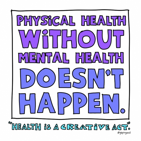 health-creative-physical-health-without-mental-health-doesn't-happen.jpg