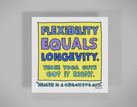 healthy-behaviors-print-flexibility-equals-longevity-those-yoga-guys.jpg