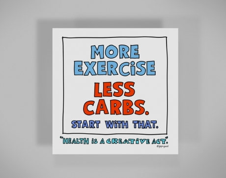 healthy-behaviors-print-more-exercise-less-carbs.jpg