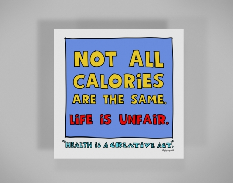 healthy-behaviors-print-not-all-calories-are-the-same.jpg