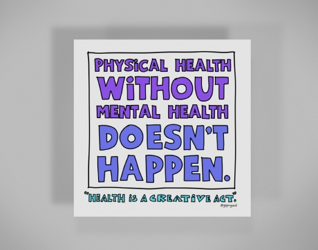 healthy-behaviors-print-physical-health-without-mental-health-doesn't-happen.jpg