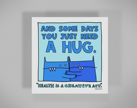 healthy-behaviors-print-some-days-you-just-need-a-hug.jpg