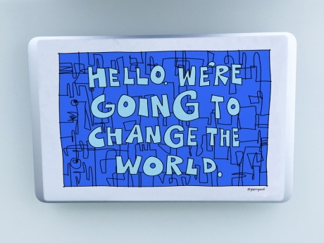 hello-were-going-to-change-the-world-decal-01.jpg